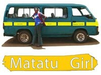Matatu Girl - Kenyan movie