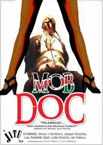 Mob Doc - Kenyan movie