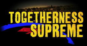 Togetherness Supreme - Kenyan Movie
